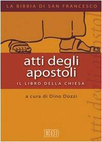 9788810621431: Atti degli apostoli. Il libro della chiesa