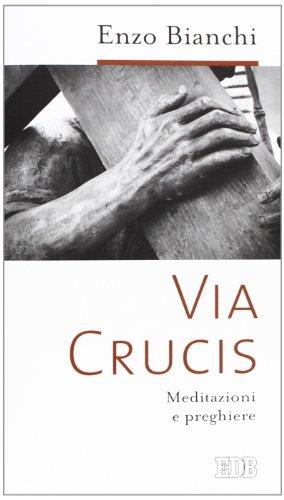 9788810710753: Via Crucis. Meditazioni e preghiere