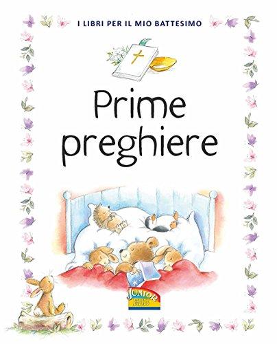 9788810751282: Prime preghiere. I libri per il mio battesimo. Ediz. a colori