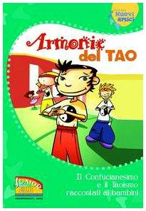 9788810765050: Armonie del Tao. Il Confucianesimo e il Taoismo raccontati ai bambini