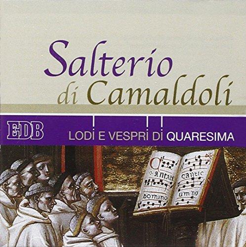 9788810981504: Salterio di Camaldoli. Lodi e vespri di Quaresima. Con CD Audio (Sussidi musicali)