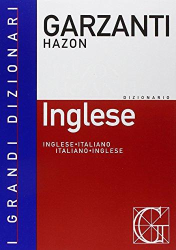 IL NUOVO DIZIONARIO: HAZON GARZANTI: Inglese-Italiano, Italiano-Inglese: Caselli, Lucia Incerti