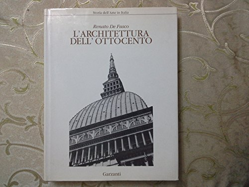 L'architettura Dell'ottocento: Renato De Fusco
