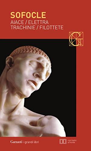 9788811362692: Aiace-Elettra-Trachinie-Filottete. Testo greco a fronte