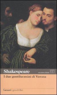 I due gentiluomini di Verona.: Shakespeare,William.