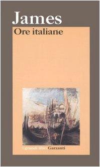 9788811366461: Ore italiane (I grandi libri)