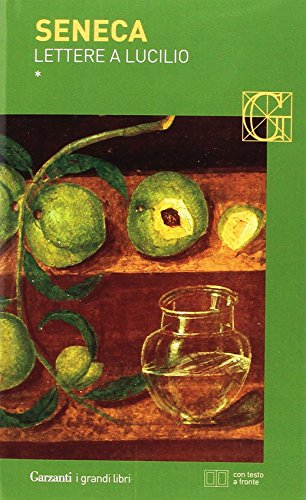 Lettere a Lucilio. Testo latino fronte (Paperback): L. Anneo Seneca