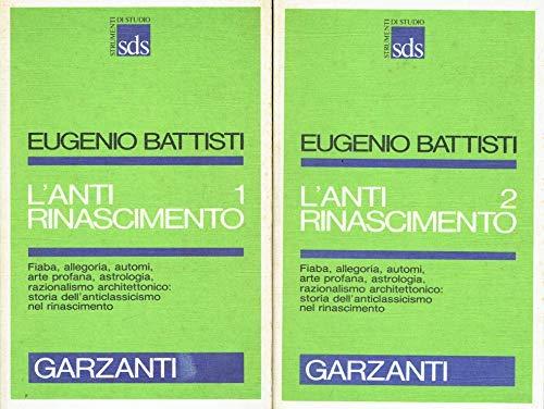 9788811471967: L'antirinascimento: Con un'appendice di testi inediti (Strumenti di studio) (Italian Edition)