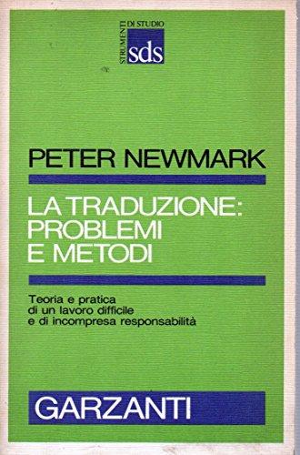 9788811472292: La traduzione: problemi e metodi