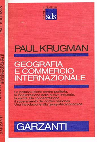 9788811472384: Geografia E Commercio Internazionale