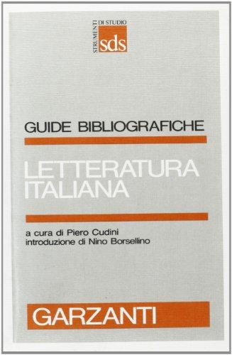 Letteratura Italiana.: Cudini,Piero (a cura di).