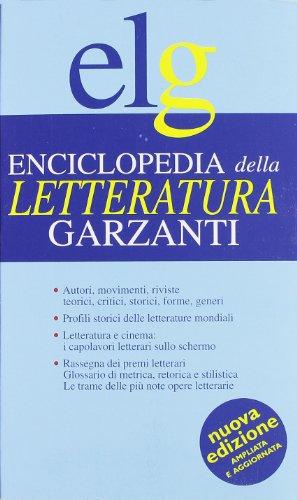 Enciclopedia della letteratura.: Farina,Giulia. Dossi,Eugenia. (a cura di).