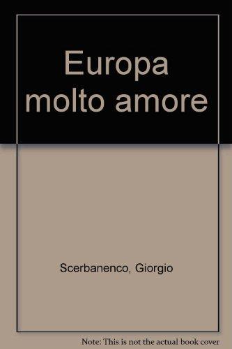 9788811520337: Europa molto amore