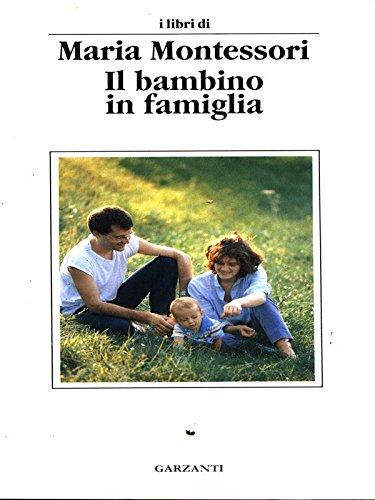 9788811521228: Il bambino in famiglia (Libri di)