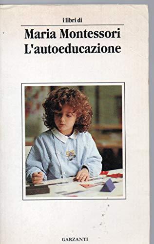 L'autoeducazione nelle scuole elementari (Libri di)