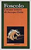 Ultime Lettere di Jacopo Ortis [Paperback]: Ugo Foscolo