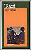 9788811584278: Tre croci (I grandi libri)