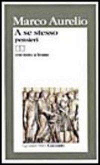 9788811585145: A se stesso: Pensieri (I Grandi libri Garzanti) (Italian Edition)