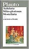 9788811586005: Aulularia-Miles gloriosus-Mostellaria