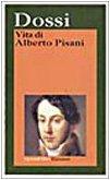 9788811587361: Vita di Alberto Pisani