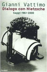 9788811597162: Dialogo con Nietzsche. Saggi 1961-2000 (Saggi blu)