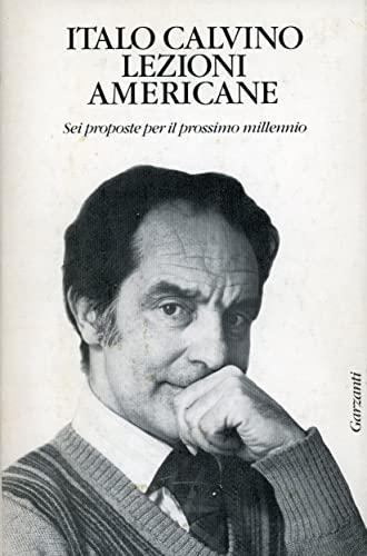 9788811598152: Lezioni americane: Sei proposte per il prossimo millennio (Saggi blu) (Italian Edition)