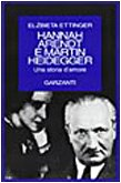 Hannah Arendt e Martin Heidegger. Una grande storia d'amore (Saggi blu): n/a