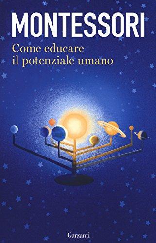 9788811602088: Come educare il potenziale umano