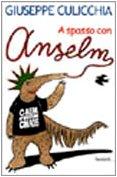9788811620419: A spasso con Anselm (Narratori moderni formato minore)