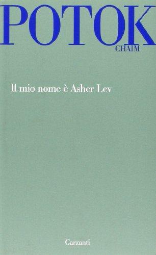 9788811632153: Il mio nome è Asher Lev