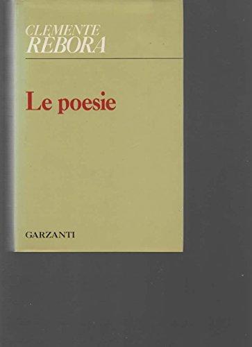 9788811636601: Le poesie (1913-1957) (Italian Edition)