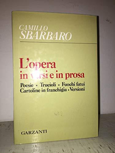 L'opera in Versi e in Prosa. Poesie: Lagorio, Gina -