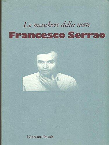 Le maschere della notte.: Serrao,Francesco.