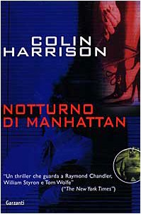 Notturno di Manhattan.: Harrison,Colin.