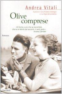 Olive comprese (Narratori moderni) - Vitali, Andrea