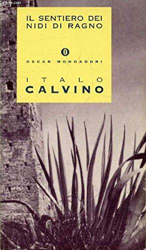 Il Sentiero Dei Nidi Di Ragno: Calvino, Italo