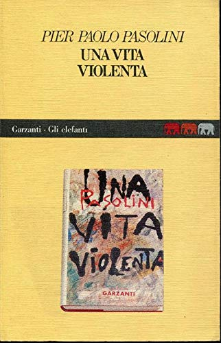 Una Vita Violenta (Gli elefanti) (Italian Edition)