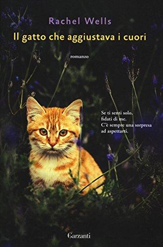 9788811672425: Il gatto che aggiustava i cuori (Super Elefanti bestseller)