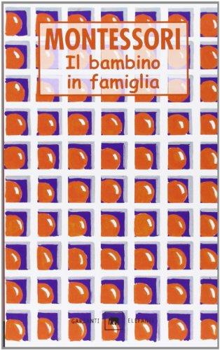 9788811674733: Il bambino in famiglia