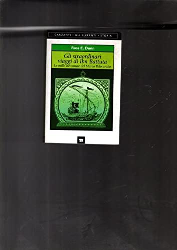 9788811676690: Gli straordinari viaggi di Ibn Battuta. Le mille avventure del Marco Polo arabo
