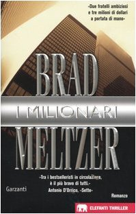 I milionari (8811678269) by Brad Meltzer