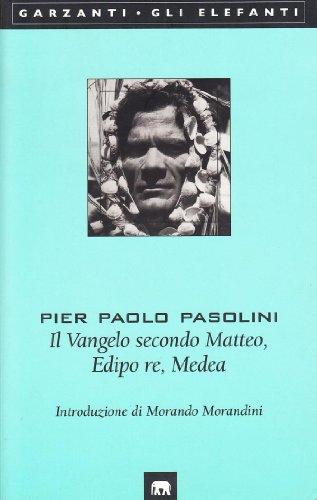 9788811679097: Il Vangelo secondo Matteo-Edipo re-Medea
