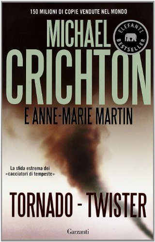 9788811679783: Tornado (twister). La sceneggiatura originale