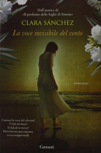 La voce invisibile del vento: Sánchez, Clara