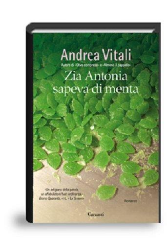 9788811683919: Zia Antonia sapeva di menta (Narratori moderni)
