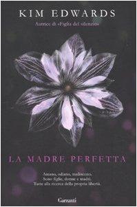 LA MADRE PERFETTA - EDWARDS KIM