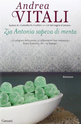 9788811687030: Zia Antonia sapeva di menta (Elefanti bestseller)