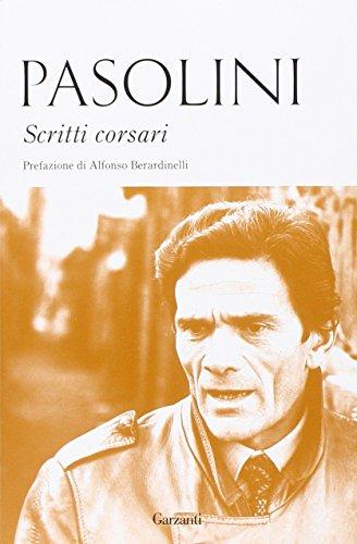 Scritti corsari: Pier Paolo Pasolini