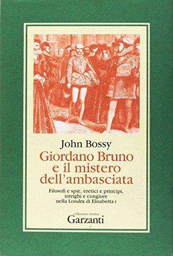 9788811692706: Giordano Bruno e il mistero dell'ambasciata (Collezione storica)