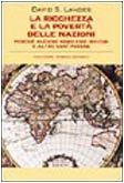La ricchezza e la povertÃ: delle nazioni (8811693217) by David S. Landes